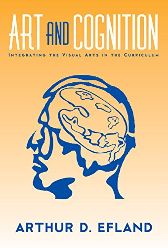 Art and Cognition: Integrating the Visual Arts in the Curriculum (Language and Literacy Series) by Brand: Teachers College Press