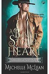A Bandit's Stolen Heart (Blood Blade Sisters) Paperback