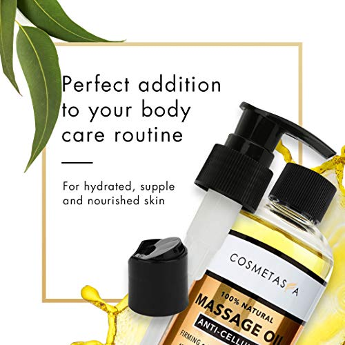 Anti Cellulite Massage Oil - 100% Natural Cellulite Treatment, Deeply Penetrates Skin to Break Down Fat Tissue- Firms, Tones, Tightens & Moisturizes Skin 8.8 By Cosmetasa 5