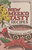 New Mexico Tasty Recipes, Cleofas M. Jaramillo, 1423620550