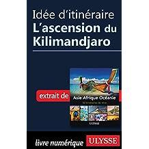 Idée d'itinéraire - L'ascension du Kilimandjaro