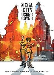 Mega-city Undercover
