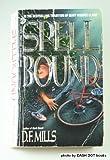 Spell Bound, D. F. Mills, 1557734720