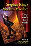 Stephen King's Modern Macabre, Patrick McAleer, Michael A. Perry, 078649400X
