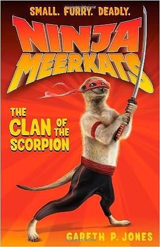The Clan of the Scorpion (Ninja Meerkats): Amazon.es: Gareth ...