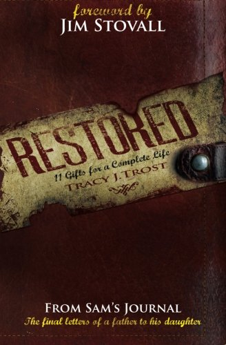 Read Online Restored: 11 Gifts for a Complete Life ebook