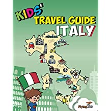 Kids' Travel Guide - Italy: The fun way to discover Italy - especially for kids (Kids' Travel Guides Book 4)
