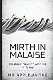 Mirth in Malaise: A Disabled