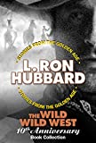 The Wild Wild West 10th Anniversary Book Collection:  Shadows from Boot Hill, King of the Gunman, The Magic Quirt, and The No-Gun Man (Stories from the Golden Age 6020382)
