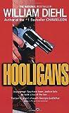 Hooligans, William Diehl, 0345312015