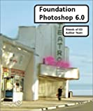 img - for Foundation Photoshop 6.0 by Colin Smith (2001-05-31) book / textbook / text book