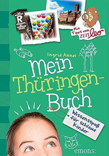 Mein Thüringen-Buch: Wissensspaß für schlaue Kinder