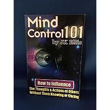 MIND CONTROL 101 JK ELLIS EBOOK