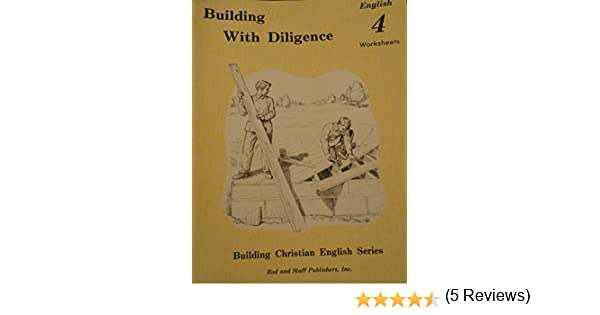 Building with Diligence, English 4 Worksheets: Inc. Rod and Staff ...
