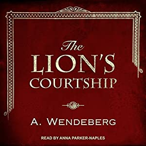 The Lion's Courtship Audiobook