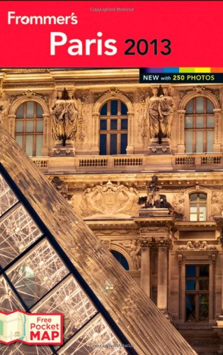 Download Frommer's Paris 2013 (Frommer's Color Complete) PDF