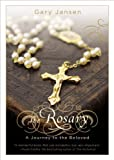 The Rosary: A Journey to the Beloved