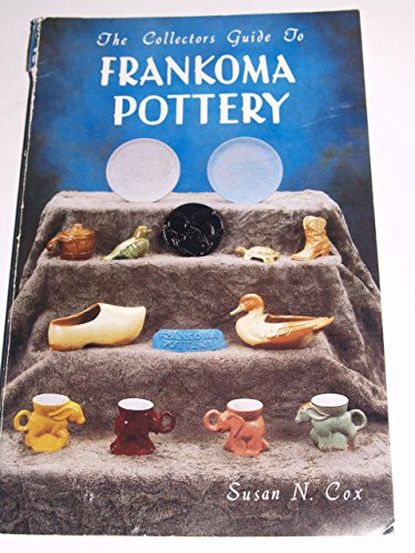 The Collectors Guide to Frankoma Pottery. With Price Guide and Supplement