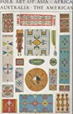 Folk Art of Asia, Africa, Australia, the Americas