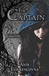 The Captain: A Charming Book Two (The Never Lands Saga 2)
