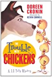 The Trouble with Chickens, Doreen Cronin, 0606318003