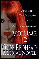 Code Redhead - A Serial Novel: Volume 2