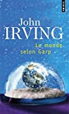 img - for Le Monde Selon Garp (Points) (French Edition) book / textbook / text book