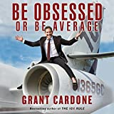 #10: Be Obsessed or Be Average