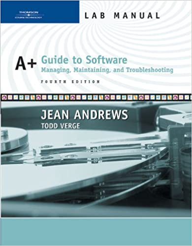 Book A+ Guide to Software, Lab Manual, 4th Edition