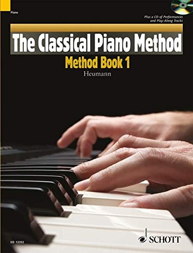 (The Classical Piano Method - Method Book 1: With CD of Performances and Play-Along Backing)