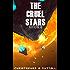 The Cruel Stars (Ark Royal Book 11)