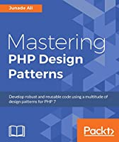 Mastering PHP Design Patterns Front Cover