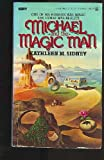 Michael and the Magic Man, Kathleen M. Sidney, 0425046303
