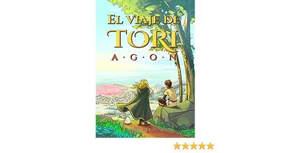 El viaje de Tori: AGON eBook: del Junco, Juanjo, Fernández, Alonso ...