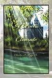A Poetic Climate, Charles A. Sr. Shipp, 1465342656
