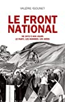Le Front National de 1972 à nos jours par Igounet