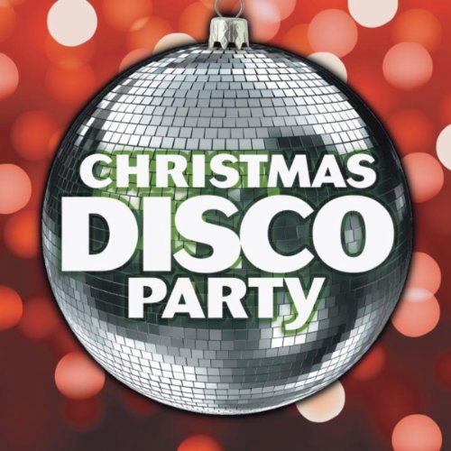 Christmas Disco Party by D.J. Santa & The Dance Squad on ...