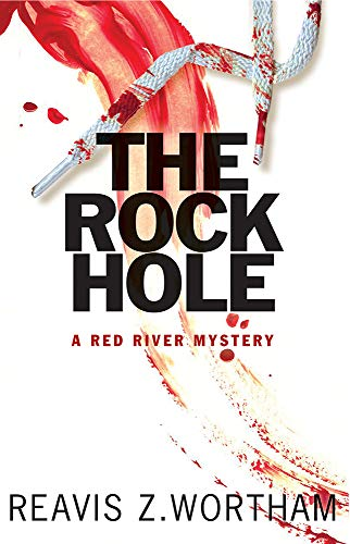 The Rock Hole (Red River Mysteries Book 1) ()