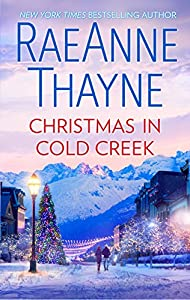 Christmas in Cold Creek: A Small Town Holiday Romance (The Cowboys of Cold Creek Book 9)