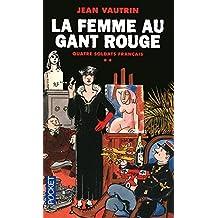 La femme au gant rouge - Quatre soldats Français - Tome 2