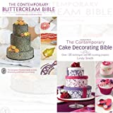 img - for The Contemporary Cake Decorating Bible books Collection 2 Books Bundle (The Contemporary Buttercream Bible,The Contemporary Cake Decorating Bible) book / textbook / text book