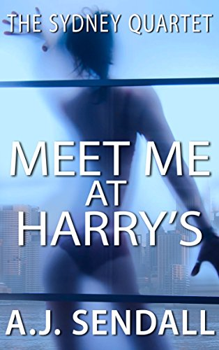 Meet Me at Harry's (The Sydney Quartet Book 2)