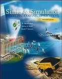 img - for LSC (UNIV OF CINCINNATI CINCINNATI) Simio and Simulation: Modeling, Analysis, Applications (Engineering Local) book / textbook / text book