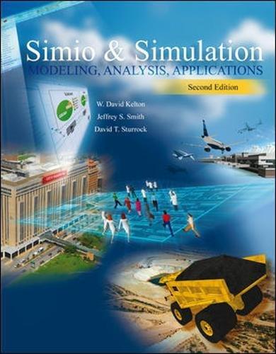LSC (UNIV OF CINCINNATI CINCINNATI) Simio And Simulation: Modeling, Analysis, Applications (Engineering Local)