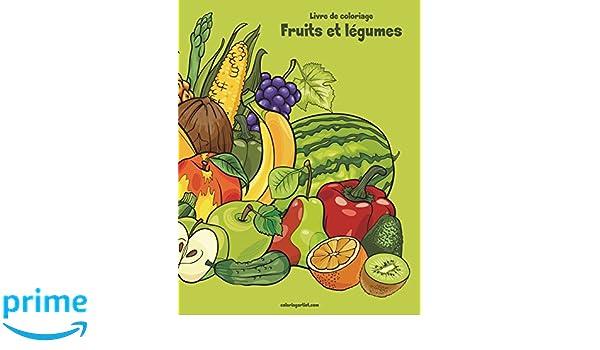 Coloriage Kiwi Fruit.Livre De Coloriage Fruits Et Legumes 1 Volume 1 French Edition