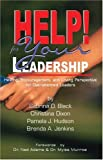 HELP! for Your Leadership, Sabrina D. Black and Christina Dixon, 097036346X