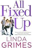 All Fixed Up: A Novel (Ciel Halligan)