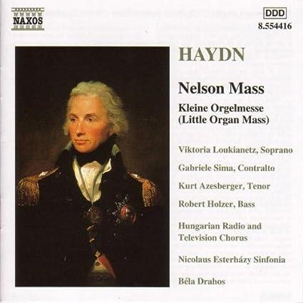 Haydn - Nelson Mass; Kleine Orgelmesse by unknown (2000) Audio CD