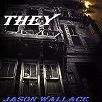 THEY | Jason Wallace
