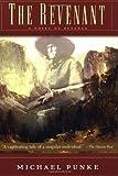 The Revenant, Michael Punke, 0786711892